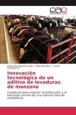 Innovación tecnológica de un aditivo de levaduras de manzana