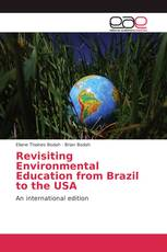 Revisiting Environmental Education from Brazil to the USA