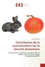 Contribution de la cuniculiculture sur la sécurité alimentaire