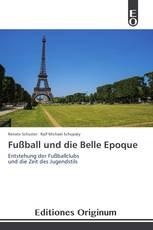 Fußball und die Belle Epoque