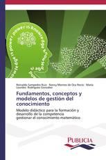 Fundamentos, conceptos y modelos de gestión del conocimiento