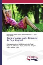 Comportamiento del Síndrome de Flujo Vaginal
