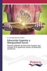 Educación Superior y Desigualdad Social