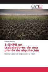 1-OHPU en trabajadores de una planta de alquilación