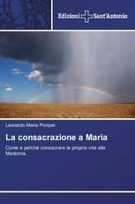 La consacrazione a Maria