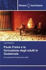 Paulo Freire e la formazione degli adulti in Guatemala
