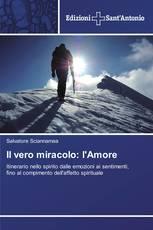 Il vero miracolo: l'Amore