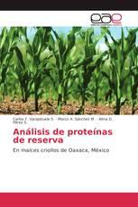 Análisis de proteínas de reserva