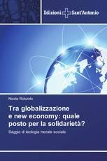 Tra globalizzazione e new economy: quale posto per la solidarietà?