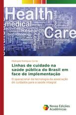 Linhas de cuidado na saúde pública do Brasil em face de implementação
