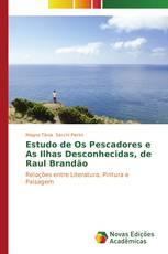 """Estudo de """"Os pescadores"""" e """"As ilhas desconhecidas"""", de Raul Brandão"""