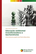 Educação ambiental transformadora e bacharelismo