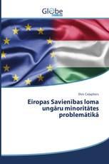Eiropas Savienības loma ungāru minoritātes problemātikā