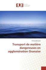 Transport de matière dangereuses en agglomération Oranaise