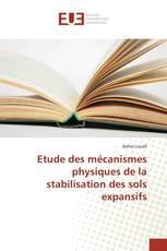 Etude des mécanismes physiques de la stabilisation des sols expansifs