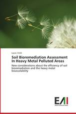 Soil Bioremediation Assessment In Heavy Metal Polluted Areas