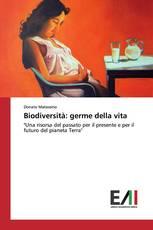 Biodiversità: germe della vita