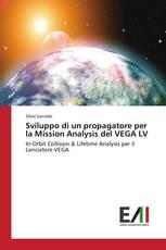 Sviluppo di un propagatore per la Mission Analysis del VEGA LV