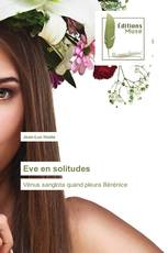 Eve en solitudes