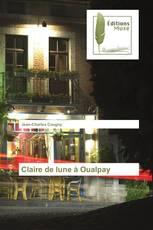 Claire de lune à Oualpay