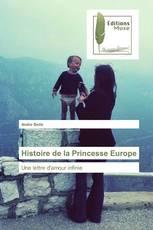 Histoire de la Princesse Europe