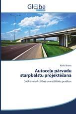 Autoceļu pārvadu starpbalstu projektēšana