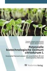 Potenzielle biotechnologische Ocimum citriodurum L