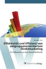 Effektivität und Effizienz von zielgruppenorientiertem Direktmarketing