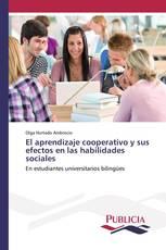 El aprendizaje cooperativo y sus efectos en las habilidades sociales