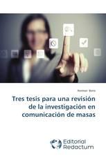 Tres tesis para una revisión de la investigación en comunicación de masas