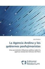 La Agencia Andina y los gobiernos posfujimoristas