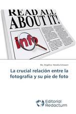 La crucial relación entre la fotografía y su pie de foto