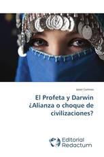 El Profeta y Darwin ¿Alianza o choque de civilizaciones?