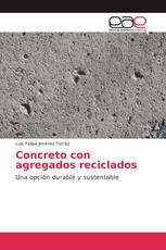 Concreto con agregados reciclados