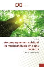 Accompagnement spirituel et musicothérapie en soins palliatifs