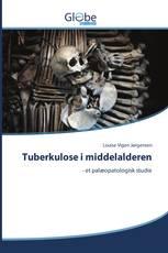 Tuberkulose i middelalderen