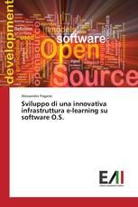 Sviluppo di una innovativa infrastruttura e-learning su software O.S.