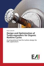 Design and Optimization of Turbo-expanders for Organic Rankine Cycles