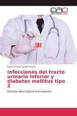 Infecciones del tracto urinario inferior y diabetes mellitus tipo 2