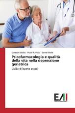 Psicofarmacologia e qualità della vita nella depressione geriatrica
