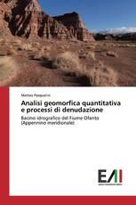 Analisi geomorfica quantitativa e processi di denudazione