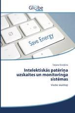 Intelektiskās patēriņa uzskaites un monitoringa sistēmas