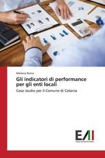 Gli indicatori di performance per gli enti locali