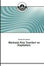 Marksist Kriz Teorileri ve Kapitalizm