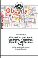 Obstrüktif Uyku Apne Sendromlu Hastalarda, Obezite-KVH Görülme Sıklığı