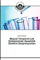 Mezyal Temporal Lob Epilepsisinde Apoptotik Genlerin Ekspresyonları