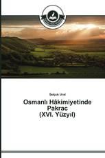 Osmanlı Hâkimiyetinde Pakrac (XVI. Yüzyıl)