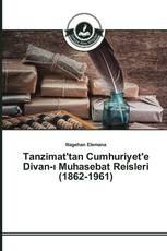 Tanzimat'tan Cumhuriyet'e Divan-ı Muhasebat Reisleri (1862-1961)