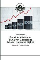 Suudi Arabistan ve B.A.E'nin Gelirleri ile İktisadi Kalkınma İlişkisi