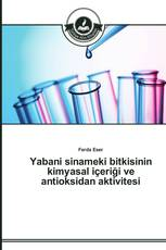 Yabani sinameki bitkisinin kimyasal içeriği ve antioksidan aktivitesi
